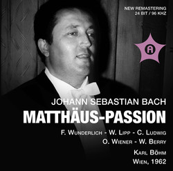 J.S. Bach: St. Matthew Passion (Recorded 1962)