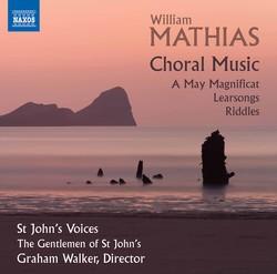 Mathias: Choral Music