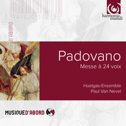 Padovano: Messe à 24 voix