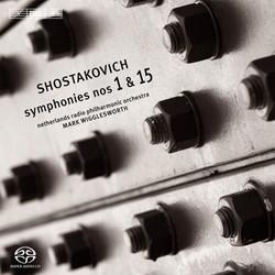 Shostakovich – Symphonies Nos 1 & 15