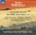 Enescu: Complete Works for Violin & Piano, Vol. 2