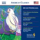 Weisgall: T'Kiatot / Psalm of the Distant Dove / A Garden Eastward
