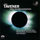 Tavener: Total Eclipse & Agraphon