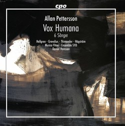 Pettersson: Vox Humana & 6 Sanger
