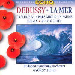 Debussy: La Mer / Prelude A L'Apres-Midi D'Un Faune / Iberia / Petite Suite (Arr. for Orchestra)