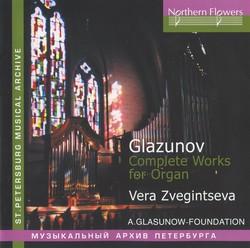 Glazunov: Complete Works for Organ