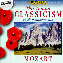 Viennese Classicism In Slow Movements, Vol. 2: Mozart