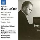 Bacevičius: Spring Suite & Piano Concertos Nos. 3 & 4