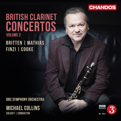 Britten, Mathias, Finzi & Cooke: British Clarinet Concertos, Vol. 2