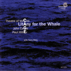 John Cage: Litany for the Whale