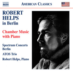 Robert Helps in Berlin - Chamber Music with Piano