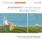 Uraufnahmen Primal Recordings