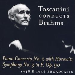 Brahms: Piano Concerto No. 2 / Symphony No. 3 (Toscanini) (1946, 1948)