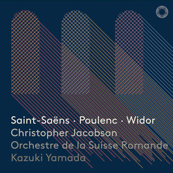 Saint-Saëns, Poulenc & Widor: Works for Organ