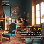 d'Indy: Piano Sonata in E Minor, Op. 63 & Tableaux de voyage, Op. 33 (Excerpts)