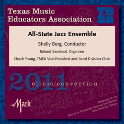 2011 Texas Music Educators Association (TMEA): All-State Jazz Ensemble
