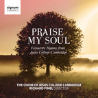 Praise My Soul - Favourite Hymns from Jesus College Cambridge