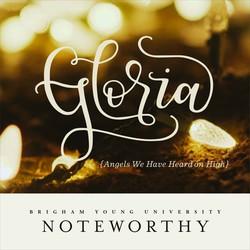 Gloria (Angels We Have Heard on High)