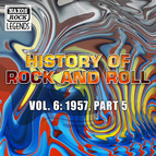 History Of Rock And Roll, Vol. 6: 1957, Part 5