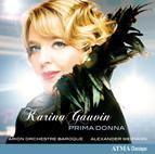 Karina Gauvin: Prima Donna