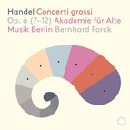 Handel: 12 Concerti grossi, Op. 6 Nos. 7-12