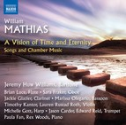 A Time of Vision and Eternity: Songs & Chamber Music