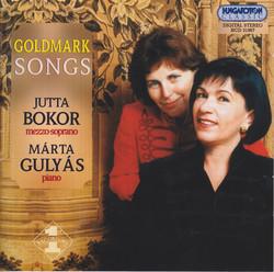 Goldmark: Songs, Opp. 18, 20-21, 34 and 46