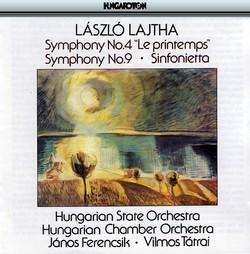 Lajtha: Symphonies Nos. 4 and 9 / Sinfonietta