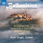 Balkanisms: Guitar Music from the Balkans