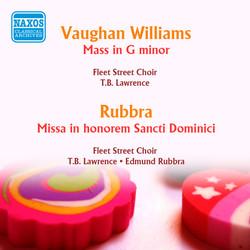 Vaughan Williams: Mass in G minor - Rubbra: Missa in Honorem Sancti Dominici Op. 66