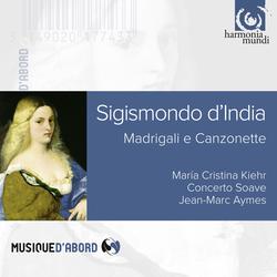 D'India: Madrigali e Canzonette