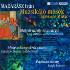 Madarasz: King Matthias and the Taylor / Tale About Sounds / Knight Pazman