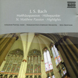 Bach, J.S.: St. Matthew Passion (Highlights)
