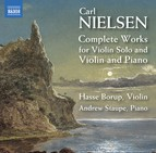 Nielsen: Complete Works for Violin Solo & Violin and Piano