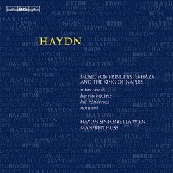 Haydn - Music for Prince Esterházy and the King of Naples
