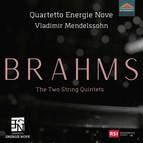 Brahms: The 2 String Quintets
