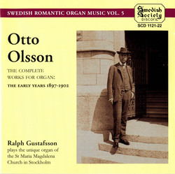 Olsson: The complete works for Organ, The early years 1897-1902