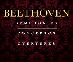Beethoven: The Complete Symphonies, Concertos & Overtures