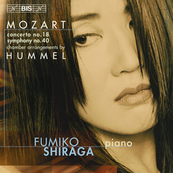 W.A. Mozart - Piano Concertos No.18 & Symphony No.40, in arrangement by Hummel