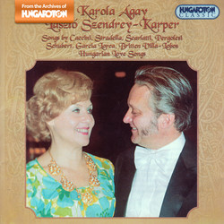 Agay, Karola: Songs by Stradella, Caccini, Scarlatti, Britten and Others, and Hungarian Love Songs
