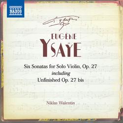Ysaÿe: 6 Violin Sonatas, Op. 27