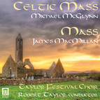McGlynn: Celtic Mass - MacMillan: Mass