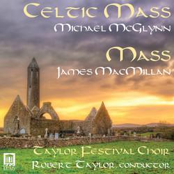 McGlynn: Celtic Mass - MacMillan: Mass