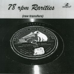 78 rpm Rarities: Raw Transfers