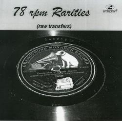78 rpm Rarities: Raw Transfers