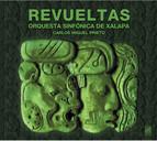 Revueltas, S.: Homenaje A Federico Garcia Lorca / Redes / Musica Para Charlar / Sensemaya