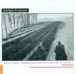 Schmitt, F.: Soirs / Symphonie Concertante / Reves