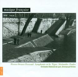 Ferroud, P.-O.: Symphony in A Major / Types / Foules / Serenade