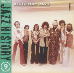 Hungarian Jazz History, Vol. 9: Bergendy Jazz