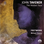 John Tavener: The Hidden Face